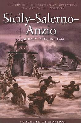 Sicily-salerno-anzio, June 1943-1944 By Morison, Samuel Eliot